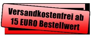 Versandkostenfrei Aktion ab 15 Euro